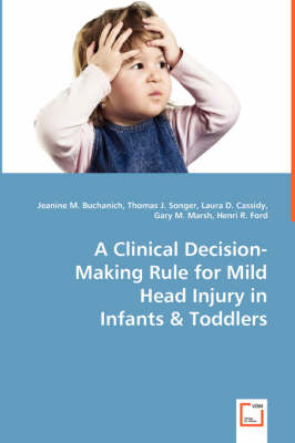 A Clinical Decision-Making Rule for Mild Head Injury in (Paperback)