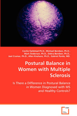Postural Balance in Women with Multiple Sclerosis (Paperback)