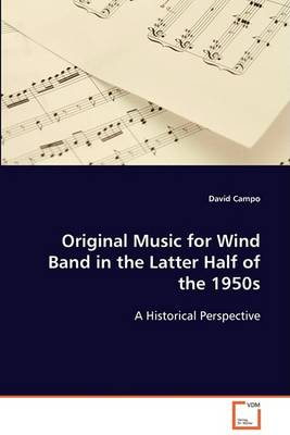 Original Music for Wind Band in the Latter Half of the 1950s (Paperback)