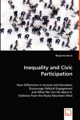 Inequality and Civic Participation (Paperback)