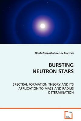 Bursting Neutron Stars (Paperback)