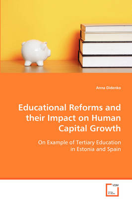 Educational Reforms and Their Impact on Human Capital Growth (Paperback)