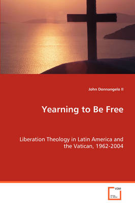 Yearning to Be Free (Paperback)