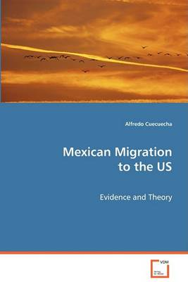 Mexican Migration to the Us (Paperback)