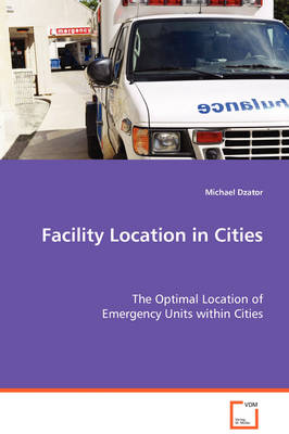 Facility Location in Cities (Paperback)