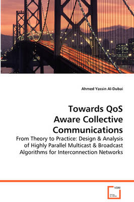 Towards Qos Aware Collective Communications (Paperback)