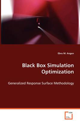Black Box Simulation Optimization (Paperback)