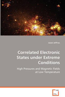 Correlated Electronic States Under Extreme Conditions (Paperback)