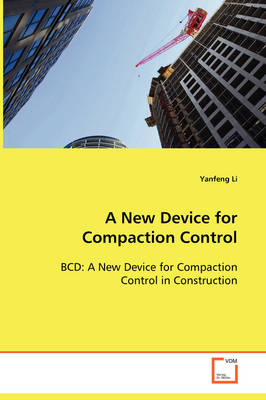 A New Device for Compaction Control (Paperback)