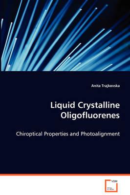 Liquid Crystalline Oligofluorenes (Paperback)