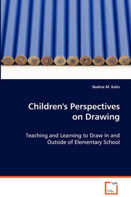 Children's Perspectives on Drawing (Paperback)