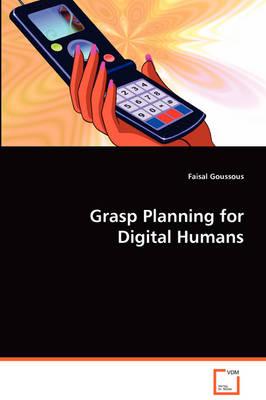 Grasp Planning for Digital Humans (Paperback)