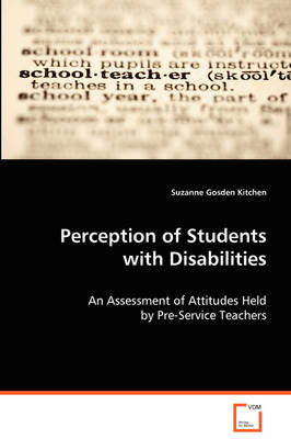 Perceptions of Students with Disabilities (Paperback)