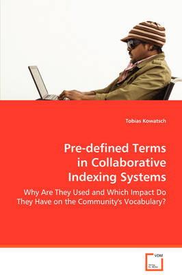 Pre-Defined Terms in Collaborative Indexing Systems (Paperback)