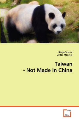 Taiwan Not Made in China (Paperback)