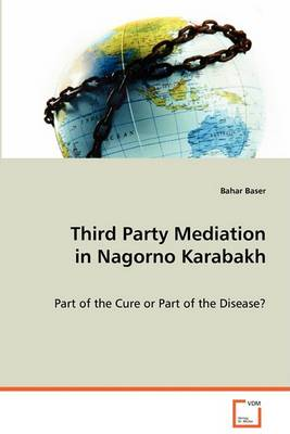 Third Party Mediation in Nagorno Karabakh (Paperback)