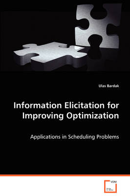 Information Elicitation for Improving Optimization (Paperback)