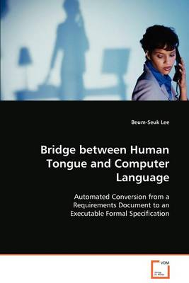 Bridge Between Human Tongue and Computer Language (Paperback)