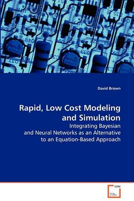 Rapid, Low Cost Modeling and Simulation (Paperback)