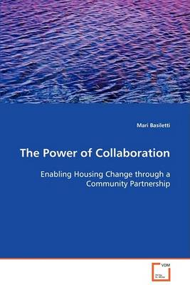 The Power of Collaboration (Paperback)