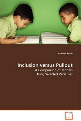 Inclusion Versus Pullout (Paperback)