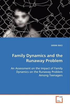 Family Dynamics and the Runaway Problem (Paperback)