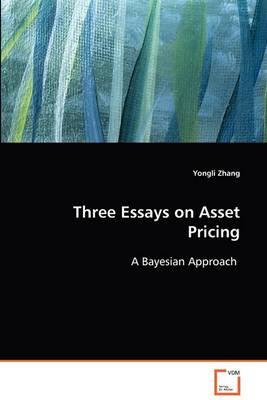 Three Essays on Asset Pricing (Paperback)
