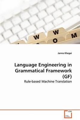 Language Engineering in Grammatical Framework (Gf) (Paperback)