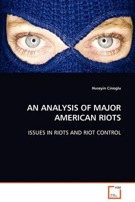 An Analysis of Major American Riots (Paperback)