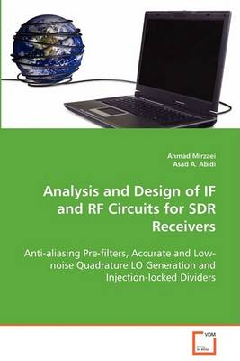 Analysis and Design of If and RF Circuits for Sdr Receivers (Paperback)