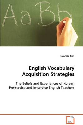 English Vocabulary Acquisition Strategies (Paperback)