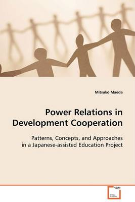 Power Relations in Development Cooperation (Paperback)