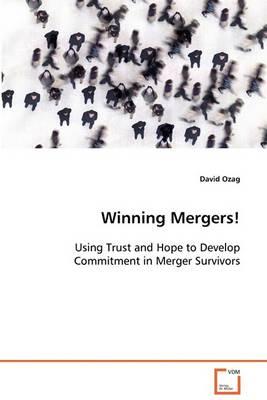 Winning Mergers! (Paperback)