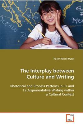 The Interplay Between Culture and Writing (Paperback)