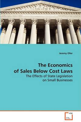 The Economics of Sales Below Cost Laws (Paperback)