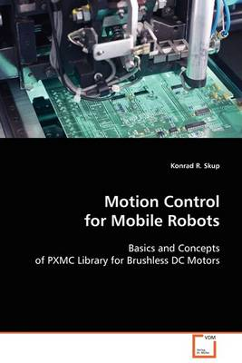 Motion Control for Mobile Robots (Paperback)