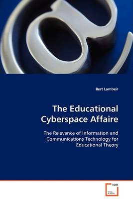 The Educational Cyberspace Affaire (Paperback)