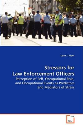 Stressors for Law Enforcement Officers (Paperback)