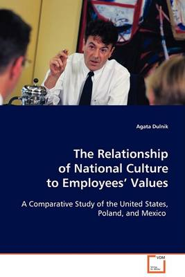 The Relationship of National Culture to Employees Values (Paperback)