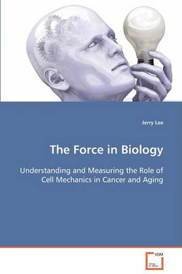 The Force in Biology (Paperback)