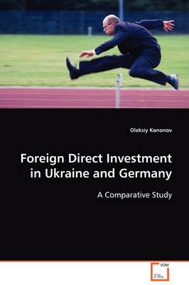 Foreign Direct Investment in Ukraine and Germany (Paperback)