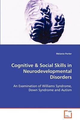 Cognitive & Social Skills in Neurodevelopmental Disorders (Paperback)