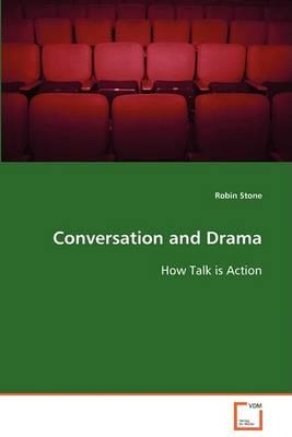 Conversation and Drama (Paperback)