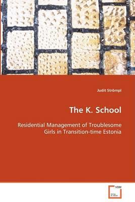 The K. School (Paperback)