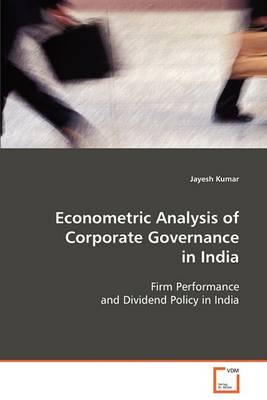 Econometric Analysis of Corporate Governance in India (Paperback)