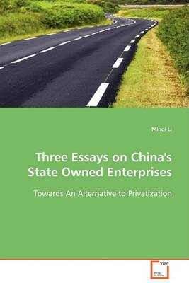 Three Essays on China's State Owned Enterprises (Paperback)
