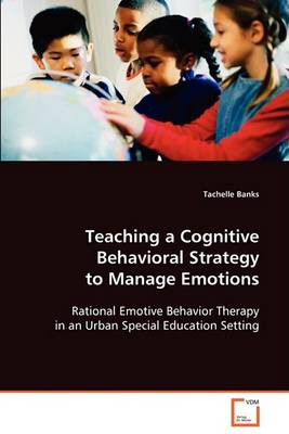 Teaching a Cognitive Behavioral Strategy to Manage Emotions (Paperback)