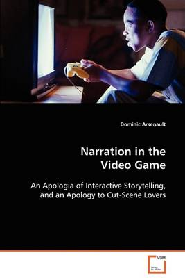 Narration in the Video Game (Paperback)
