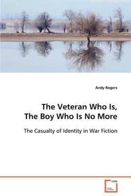 The Veteran Who Is, the Boy Who Is No More (Paperback)