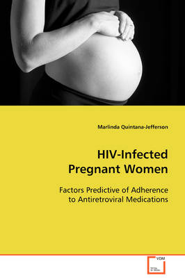 HIV-Infected Pregnant Women (Paperback)